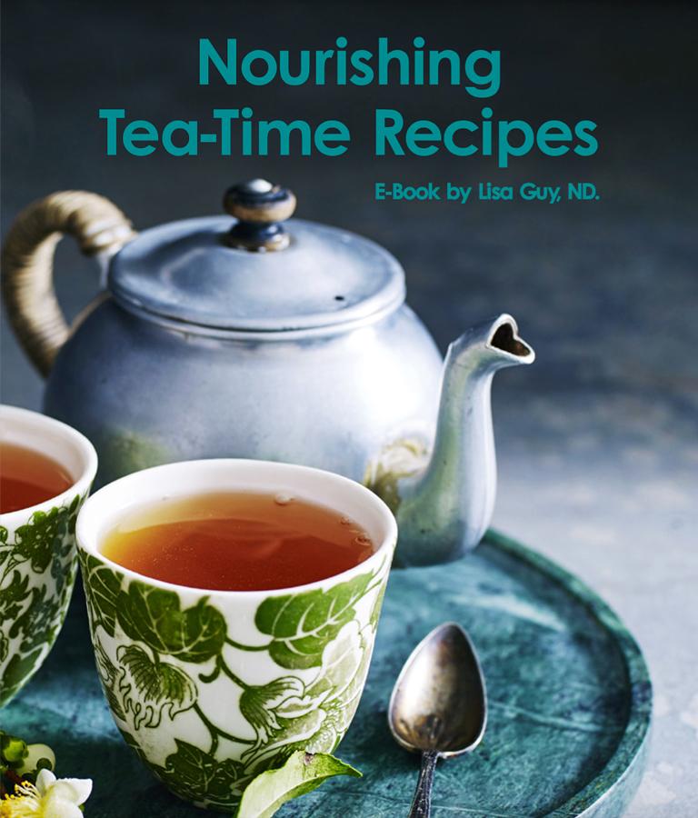 Nourishing Tea-Time Recipes